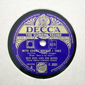 1934 With Every Breath I Take-Roy Fox and his Band-(UK) Decca F.5351, bw June in January-1-30p