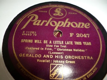 1944 Spring Will Be a Little Late This Year-Geraldo and his Orch.-Parlophone F 2047 (30p)