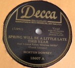 1944 Spring Will Be a Little Late This Year-Morton Downey-Decca 18607-1-c1