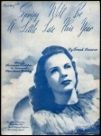 Spring Will Be a Little Late This Year, 1944, sheet music cover(2a)