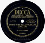 1945 Spring Will Be a Little Late This Year-Deanna Durbin-Decca 23397-label