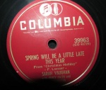1953 Spring Will Be a Little Late This Year-Sarah Vaughan-Columbia 39963(1a)