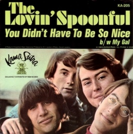 1965 You Didn't Have to Be So Nice-Lovin' Spoonful-Kama Sutra KA 205, cover (1a)
