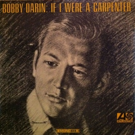 1968 If I Were a Carpenter (LP-Bobby Darin-Atlantic 8135 (Mono)