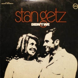1969 Didn't We- Stan Getz-Verve Records V6-8780-1a
