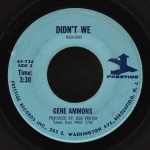 1970 Didn't We-Gene Ammons- (B-side) Prestige45-734