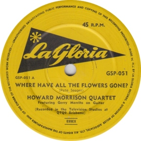 1962 Where Have All the Flowers Gone-Howard Morrison Quartet-(NZ) La Gloria GSP-051