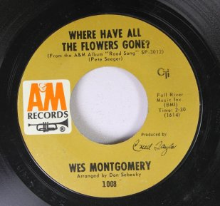 1968 Where Have All the Flowers Gone-Wes Montgomery-A&M 1008
