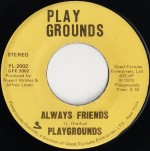 """Always Friends (L. Dreifus), by """"Playgrounds,"""" Original cast of ZOOM, Season 1-Playgrounds PL-2002, issued in1973"""