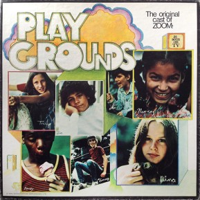 1973 Playgrounds (LP)-original cast of ZOOM, Good Fortune Enterprises GFE 9000