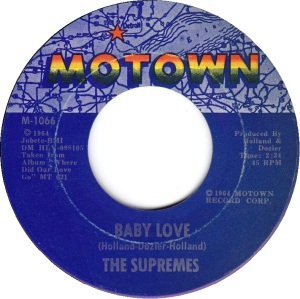 Baby Love, The Supremes, Motown M-1066, issued 17 September 1965