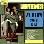 With Love From Us to You, Supremes, (UK) Tamla Motown TML 11002. released in 1965(?)