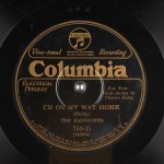 1926 I'm On My Way Home (Irving Berlin) The Radiolites-Columbia 759-D