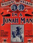 1902 I'm a Jonah Man (Alex Rogers)- Williams & Walker, In Dahomey (cpy1)