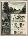 1904 When the Moon Shines (Vaughan, Rogers) Williams & Walker (1a)