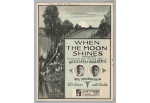 1904 When the Moon Shines